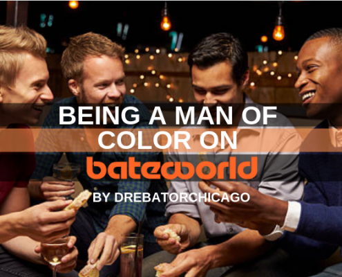 Being A Man of Color On Bateworld by DreBatorChicago (2)