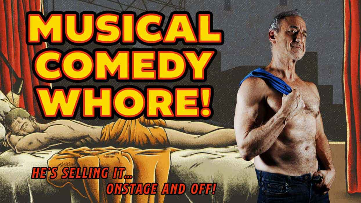 """David Pevsner Exposes It All In His One-Man Show """"Musical Comedy Whore!"""""""