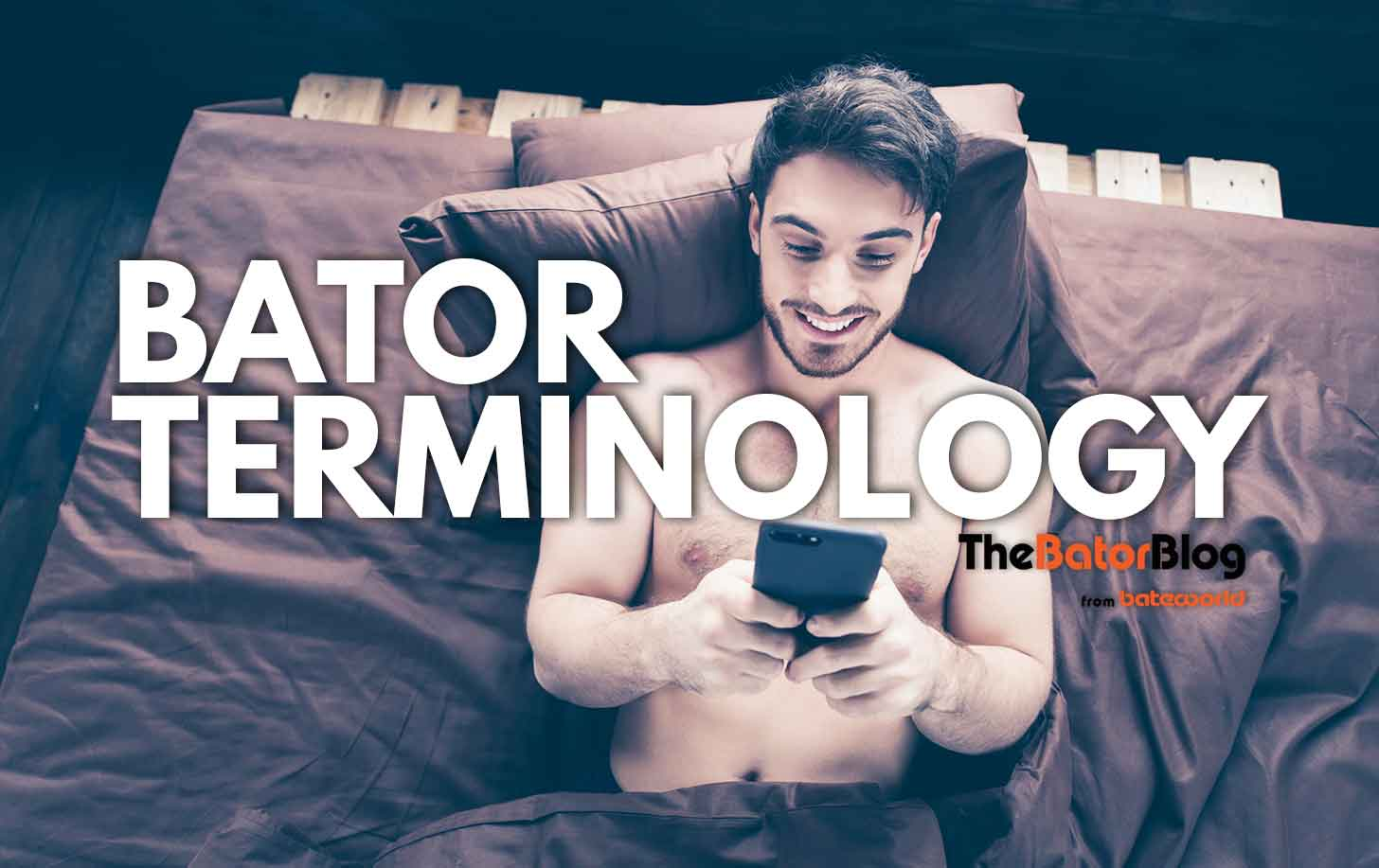 Bator Terminology: Edging & Cum Denial